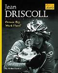 Jean Driscoll Dream Big, Work Hard!