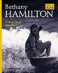 Bethany Hamilton Follow Your Dreams!