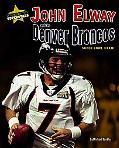 John Elway and the Denver Broncos Super Bowl Xxxiii