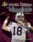 Peyton Manning and the Indianapolis Colts Super Bowl Xli