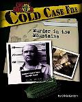 Cold Case File Murder in the Mountains