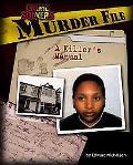 Murder File A Killer's Manual
