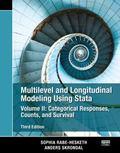 Multilevel and Longitudinal Modeling Using Stata, Third Edition (Volume II)