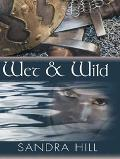 Wet and Wild - Sandra Hill - Hardcover