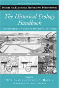 Historical Ecology Handbook A Restorationist's Guide to Reference Ecosystems
