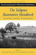 Tallgrass Restoration Handbook For Prairies, Savannas, And Woodlands