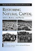 Restoring Natural Capital Science, Business, and Practice