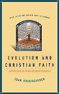Evolution And Christian Faith Reflections of an Evolutionary Biologist