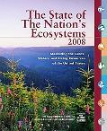 The State of the Nation's Ecosystems 2008: Measuring the Lands, Waters, and Living Resources...