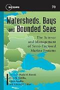 Watersheds, Bays, and Bounded Seas: The Science and Management of Semi-Enclosed Marine Systems