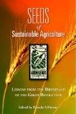 Seeds of Sustainable Agriculture: Lessons from the Birthplace of the Green Revolution