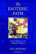 Esoteric Path An Introduction to the Hermetic Tradition