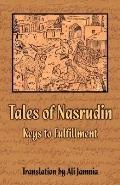 Tales of Nasrudin Keys to Fulfillment