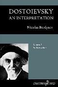 Dostoievsky: An Interpretation