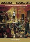 Societies and Social Life: An Introduction to Sociology, Second Edition