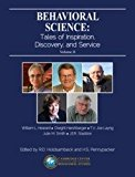 Behavioral Science: Tales of Inspiration, Discovery, and Service Volume II