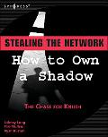 Stealing the Network How to Own a Shadow