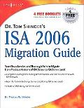 Dr. Tom Shinder's ISA 2006 Migration Guide