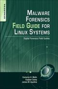 Malware Forensic Field Guide for UNIX systems: Digital Forensics Field Guides