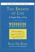 The Breath of Life: Workbook: A Simple Way to Pray: A Daily Workbook for Use in Groups - Ron...