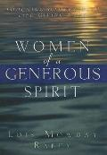 Women of a Generous Spirit: Touching Others with Life-Giving Love - Lois M. Rabey - Paperback