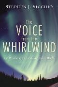 The Voice from the Whirlwind: The Problem of Evil and the Modern World - Stephen J. Vicchio ...