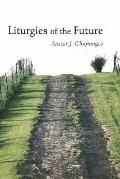 Liturgies of the Future