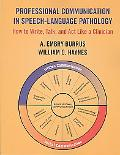 Professional Communication in Speech Language Pathology A Survival Guide