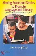 Sharing Books And Stories to Promote Language and Literacy