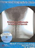 Treatment of Dysphagia in Adults Resources And Protocols in English And Spanish