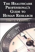 Healthcare Professional's Guide to Human Research