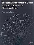 Speech Development Guide for Children with Hearing Loss