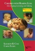Children with Hearing Loss : Developing Listening and Talking, Birth to Six