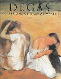 Degas Impressions of a Great Master
