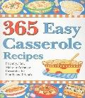 365 Easy Casserole Recipes