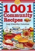 1001 Community Recipes: Easy Everyday Favorites