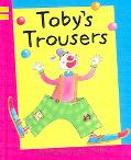 Toby's Trousers