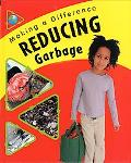 Reducing Garbage