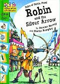 Robin and the Silver Arrow