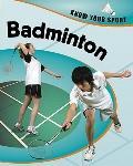 Badminton (Know Your Sport)