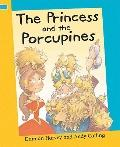 The Princess and the Porcupines (Reading Corner)
