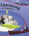 Canoeing and Kayaking (Know Your Sport)