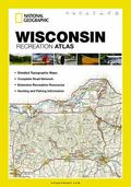 Wisconsin State Recreation Atlas by National Geographic (State Rec Atlas)