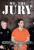We, the Jury Deciding The Scott Peterson Case