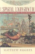 Spiral Labyrinth: A Tale of Henghis Hapthorn: A Tale of Henghis Hapthorn
