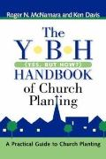Y-B-H Handbook of Church Planting (Yes, but how?)
