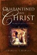 Quarantined for Christ