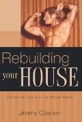 Rebuilding Your House