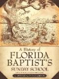 History of Florida Baptist's Sunday School