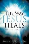 Way Jesus Heals
